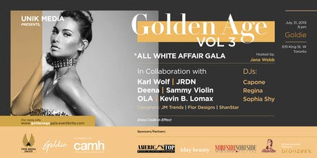 GOLDEN AGE VOL. 3 | ALL WHITE AFFAIR GALA IN SUPPORT OF CAMH tickets
