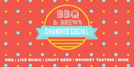Chamber Social - BBQ & Brews tickets