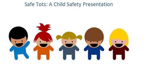 Safe Tots: September 10th