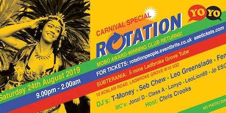 Rotation & YoYo Carnival Special @Subterania tickets