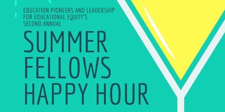 2019 LEE/Ed Pioneers Summer Fellows Happy Hour tickets
