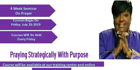 Praying Strategically With Purpose tickets
