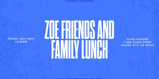 ZOE Friends and Family Lunch 2019