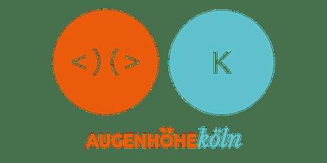 AUGENHÖHE am Abend Köln #02 Tickets