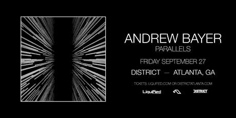 ANDREW BAYER | District Atlanta tickets