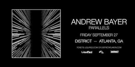 ANDREW BAYER   District Atlanta tickets