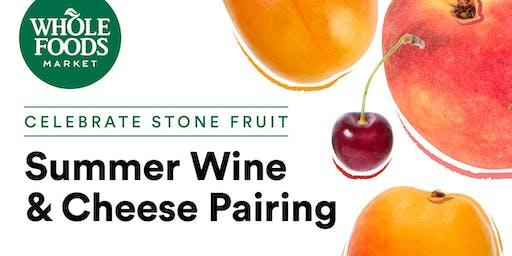 Celebrate Stone Fruit: Summer Wine & Cheese Pairing