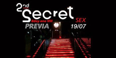 2nd Secret (PREVIA) ingressos