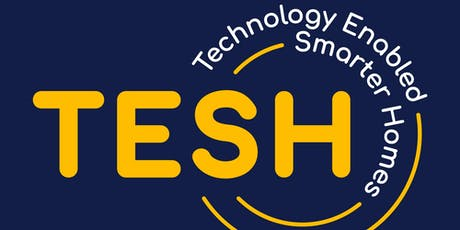 Lunch & Learn event - TESH (Technology Enabled Smarter Homes) tickets