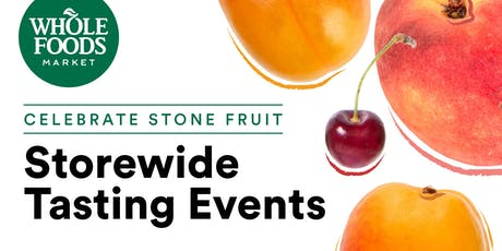 Celebrate Stone Fruit: Storewide Tasting Event tickets