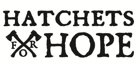 Hatchets for Hope tickets