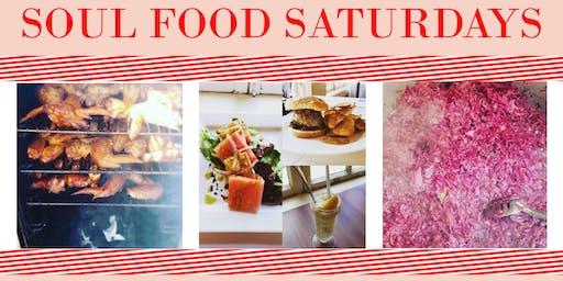Soul Food Saturdays