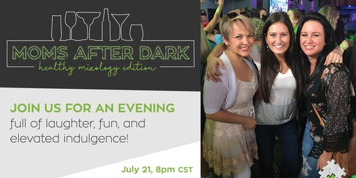 Mom's After Dark | Mixology Edition