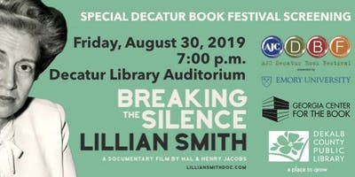 """Decatur Book Festival Screening, """"Lillian Smith:Breaking The Silence"""""""
