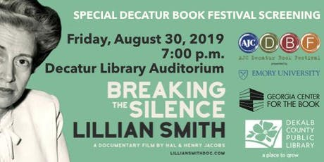 """Decatur Book Festival Screening, """"Lillian Smith:Breaking The Silence"""" tickets"""
