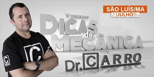 WORKSHOP DR CARRO 2019 - SÃO LUÍS - MA - 23/07 19hs