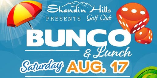Summer Bunco at Shandin Hills