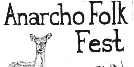 Anarcho Folk Fest Dublin tickets
