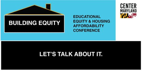 Building Equity:  An Educational Equity & Housing Affordability Conference tickets