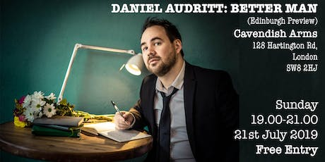 Daniel Audritt: Better Man (Edinburgh Preview) tickets