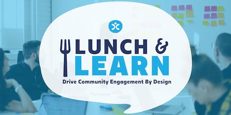 Lunch & Learn: Drive Community Engagement By Design tickets
