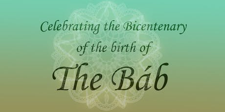 Bicentenary of the Birth of The Báb tickets
