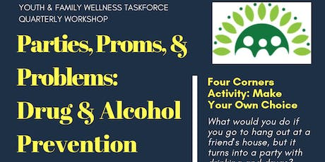 Parties, Proms, and Problems: Drug and Alcohol Prevention tickets