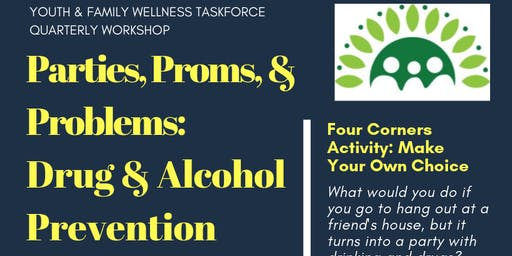 Parties, Proms, and Problems: Drug and Alcohol Prevention