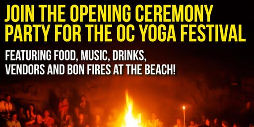 OC Yoga Festival Pre-Party & Opening Ceremony