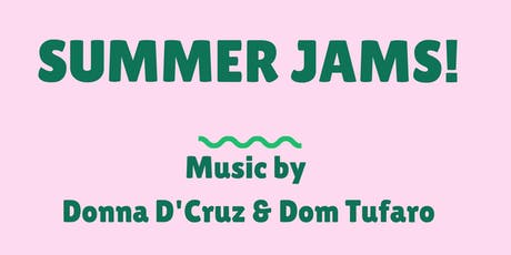 Summer Jams with Donna D'Cruz and Dom Tufaro @ Alley Cat tickets