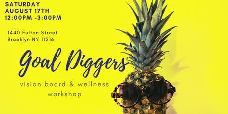 Goal diggers Vision board Wellness Workshop tickets