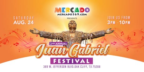 Second Annual Juan Gabriel Festival! tickets
