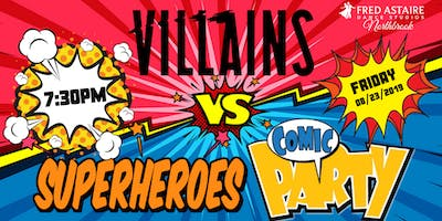 Villains vs Superheros Comic Party