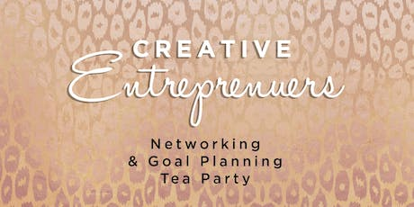 Networking & Goal Planning Tea Party tickets
