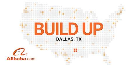 Alibaba.com Build Up, Dallas tickets