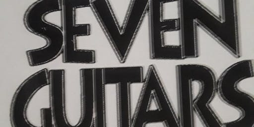 """THE SMOKEY STEVENS CAPITAL CITY READERS THEATRE presents """" AUGUST in AUGUST"""" A Staged Presentation of """" SEVEN GUITARS"""""""