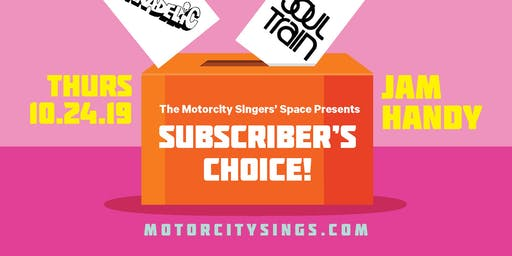 The Motor City Singers' Space: Subscribers Choice