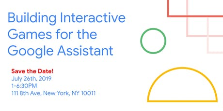 Building Interactive Games for the Google Assistant tickets