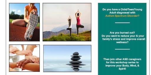 Stress Management Workshop Series for ASD Caregivers