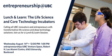 Lunch & Learn: The fall Life Science and Core Technology Incubators tickets