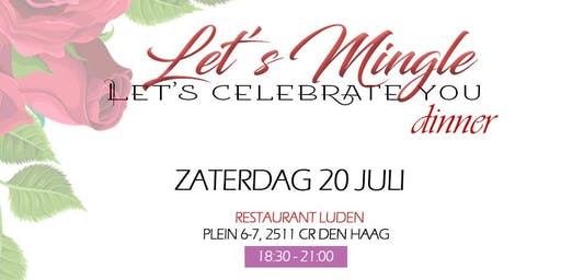 "Let's Mingle ""Celebrate YOU"""