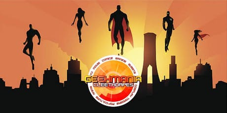 GEEKMANIA Cleethorpes: Summer Edition tickets