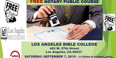 """FREE"" CALIFORNIA NOTARY PUBLIC COURSE - LOS ANGELES - 9-7-2019 tickets"