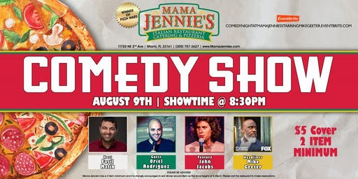 Stand Up Comedy Show at Mama Jennie's Italian Restaurant- Mike Geeter (Fox & Comedy Central)