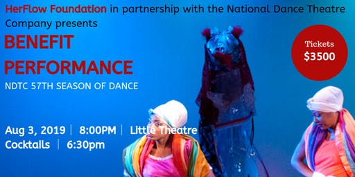 HerFlow Foundation in partnership with NDTC presents Benefit Performance