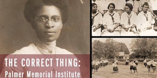 The Correct Thing: Palmer Memorial Institute Film Screening