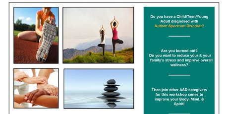 Stress Management Workshop Series for ASD Caregivers tickets
