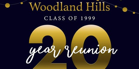 Woodland Hills Class of '99: 20-Year Reunion  tickets