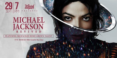 The Band Bazaar Presents: Michael Jackson REVIVED tickets