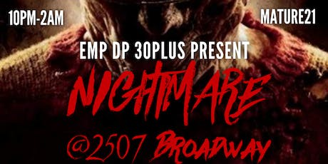 Nightmare On Broadway (2507 Broadway) tickets